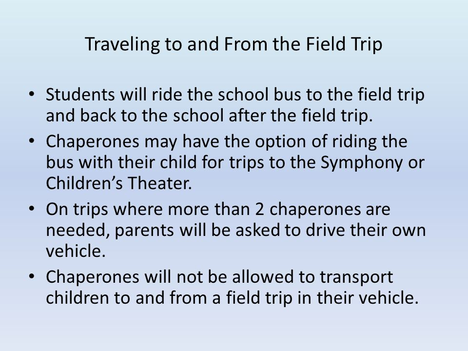 Traveling to and From the Field Trip