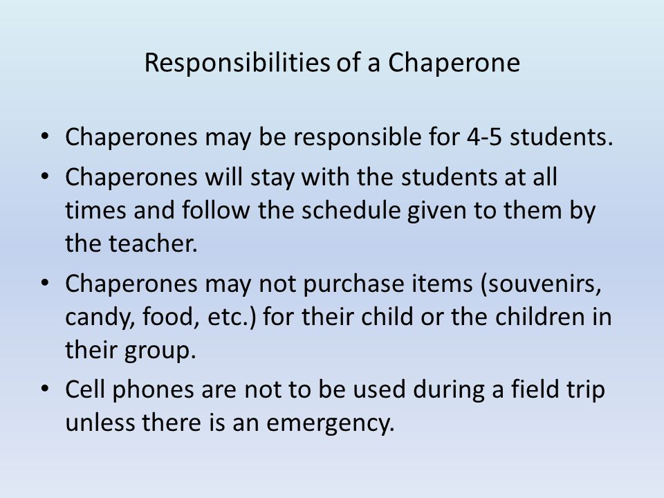 Responsibilities of a Chaperone