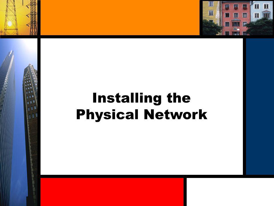 Installing the Physical Network