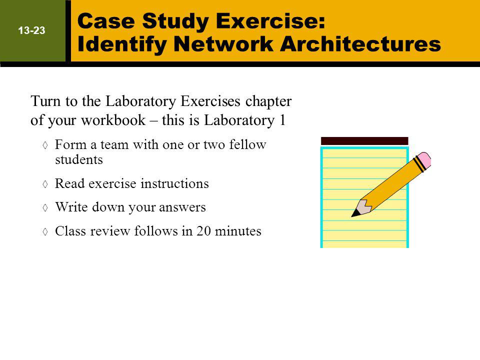 Case Study Exercise: Identify Network Architectures