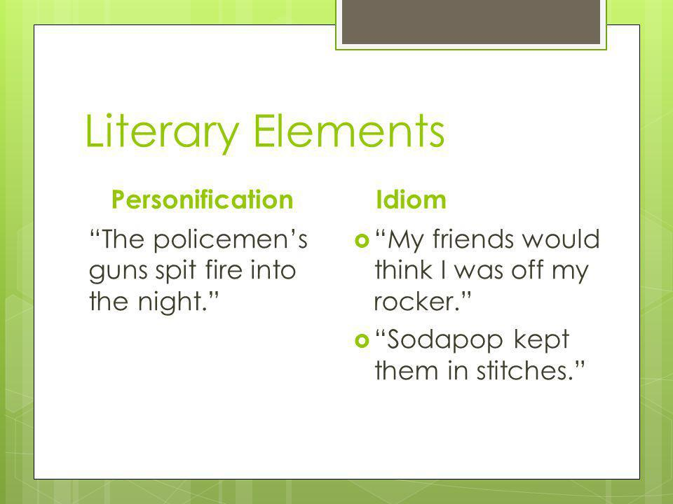 Literary Elements Personification Idiom