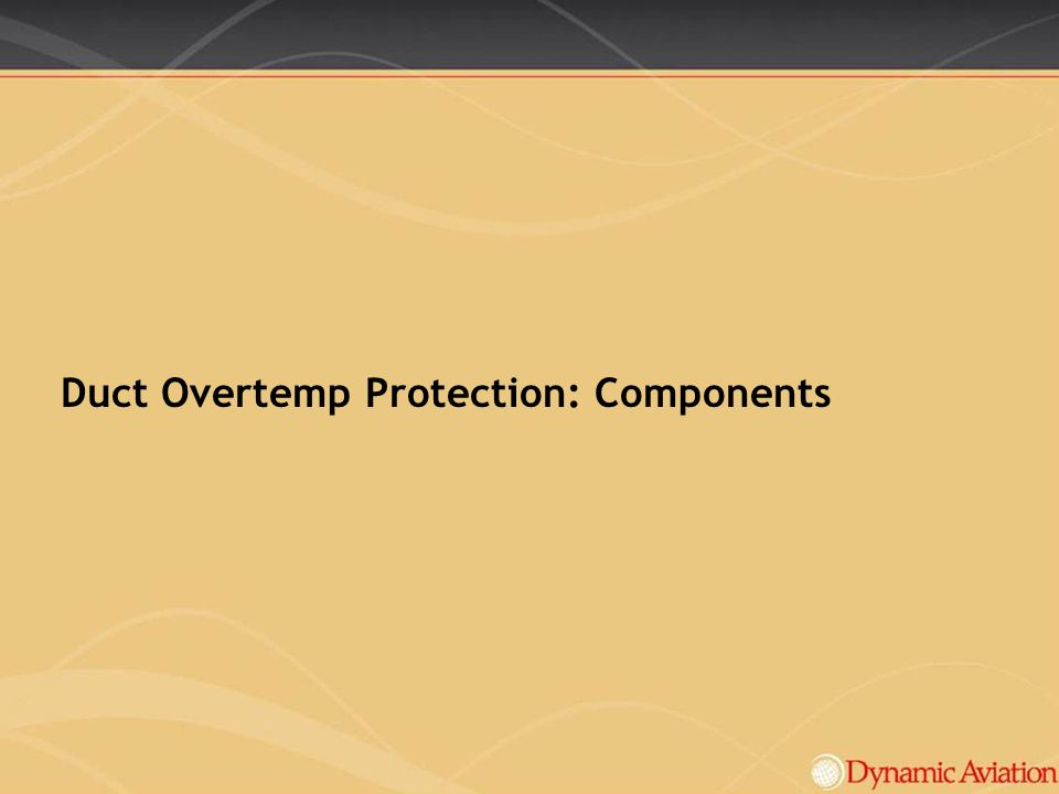 Duct Overtemp Protection: Components