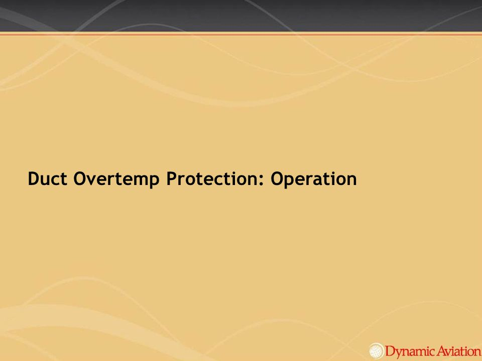Duct Overtemp Protection: Operation