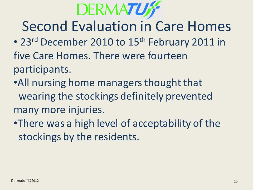 Second Evaluation in Care Homes