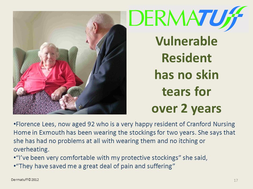 Vulnerable Resident has no skin tears for over 2 years