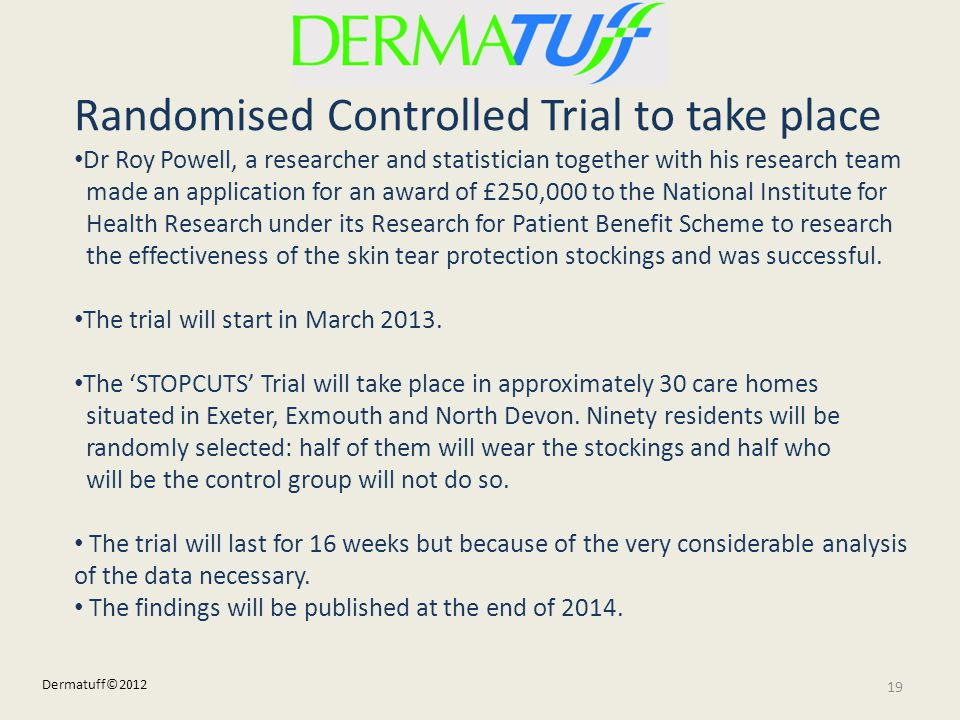 Randomised Controlled Trial to take place