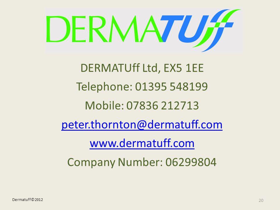 DERMATUff Ltd, EX5 1EE Telephone: 01395 548199 Mobile: 07836 212713