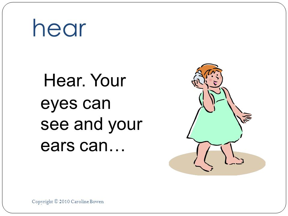 hear Hear. Your eyes can see and your ears can…