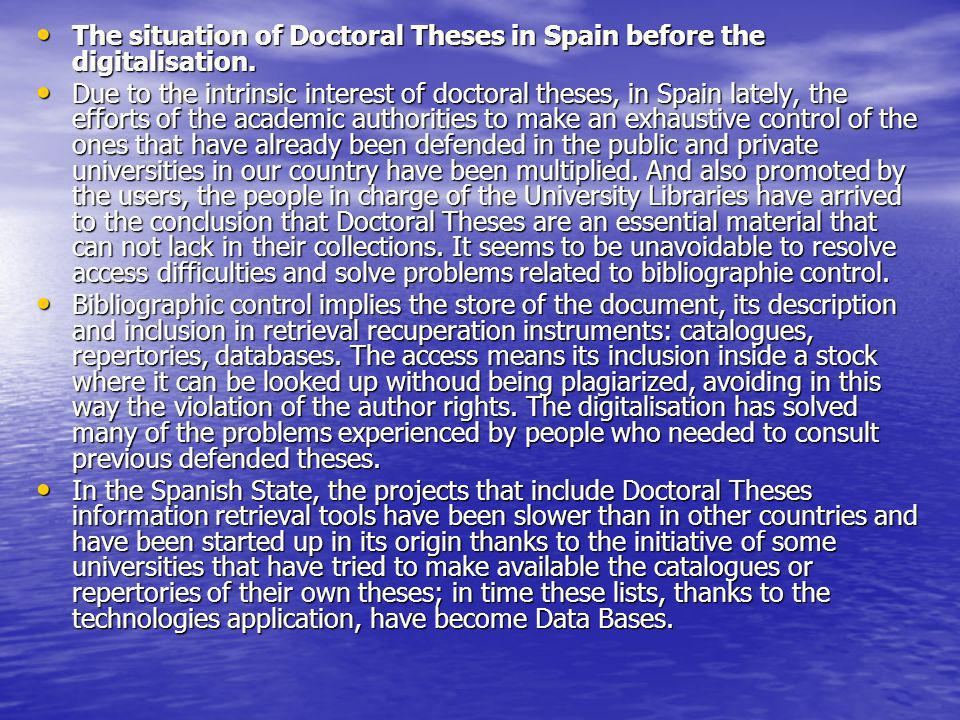 The situation of Doctoral Theses in Spain before the digitalisation.