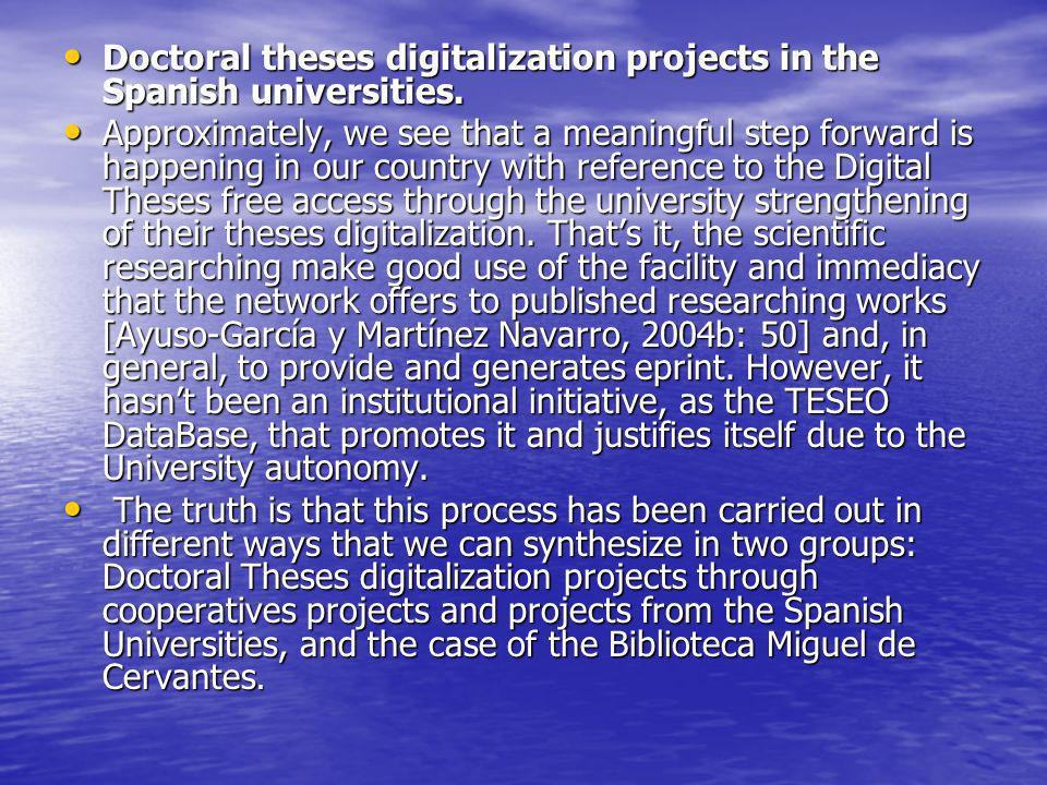 Doctoral theses digitalization projects in the Spanish universities.