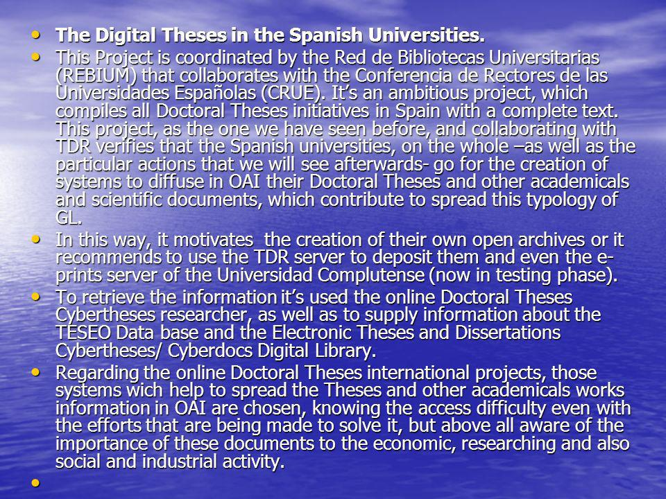The Digital Theses in the Spanish Universities.