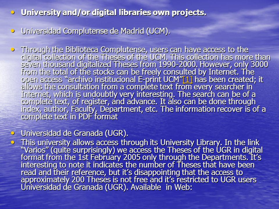 University and/or digital libraries own projects.