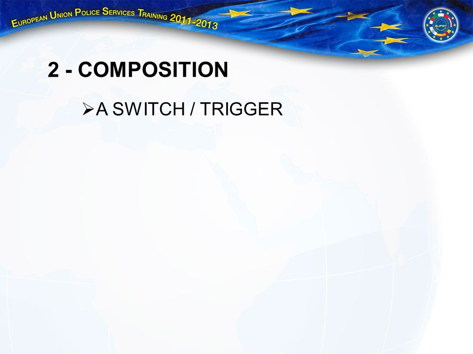 2 - COMPOSITION A SWITCH / TRIGGER