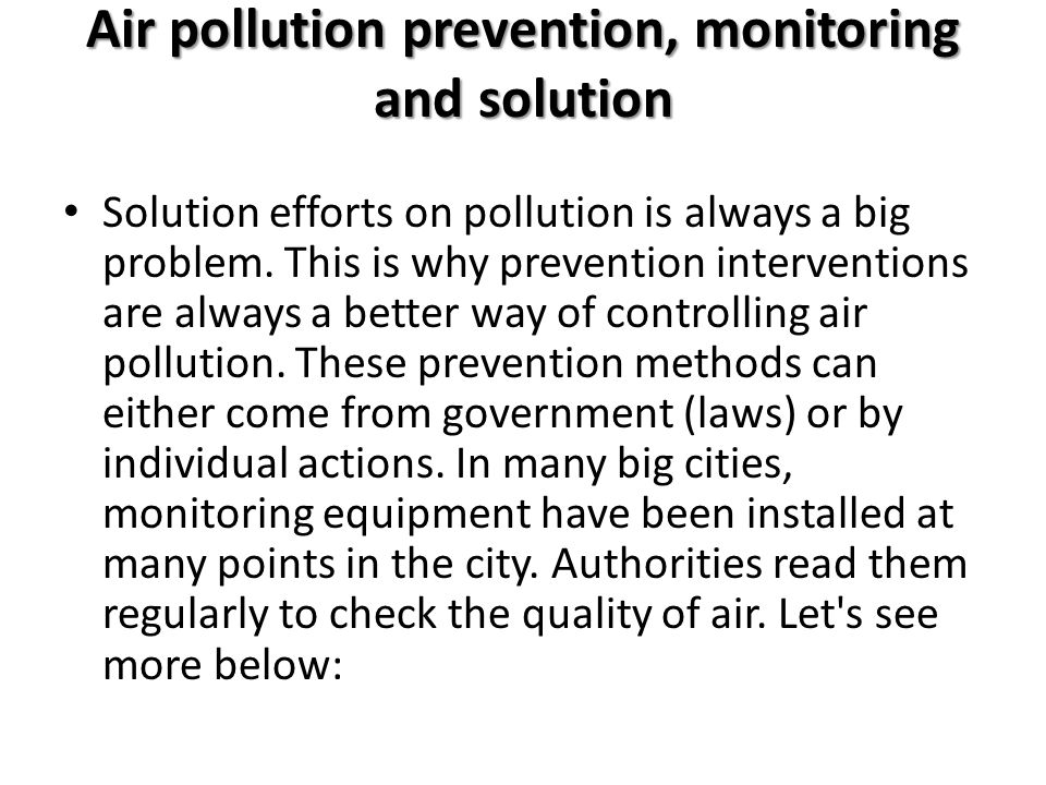 Air pollution prevention, monitoring and solution