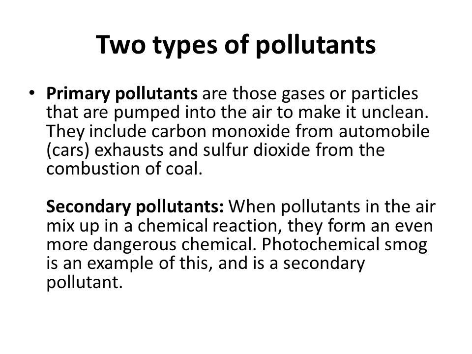 Two types of pollutants
