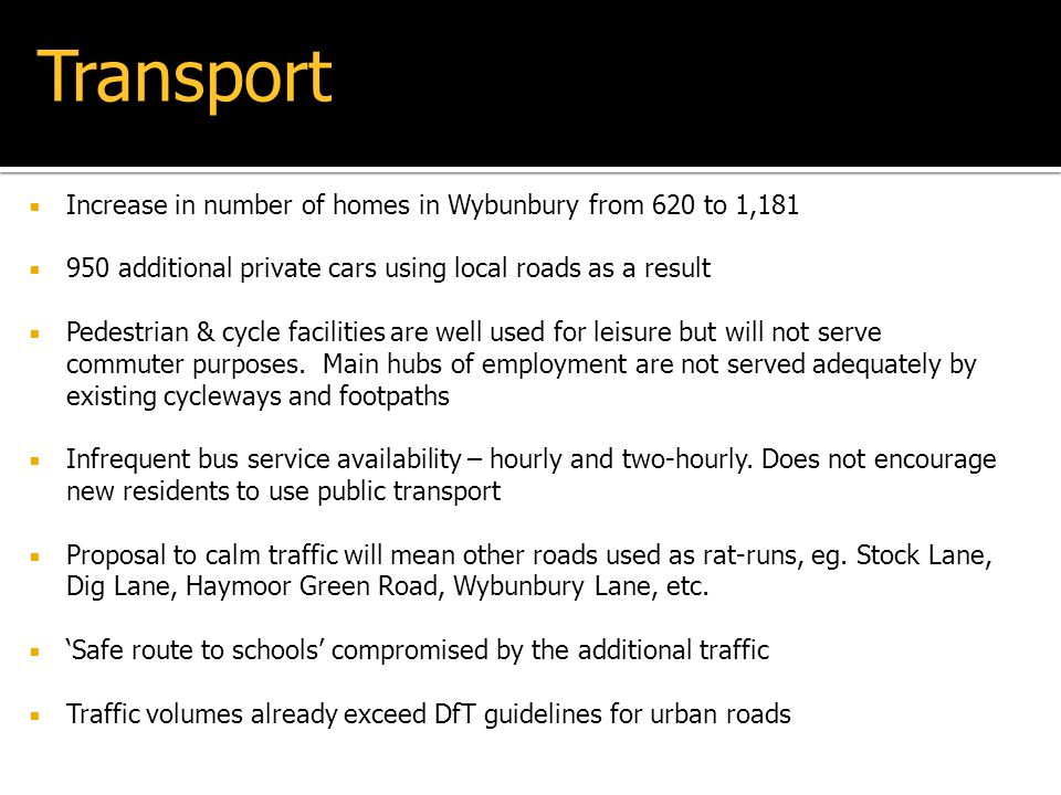 Transport Increase in number of homes in Wybunbury from 620 to 1,181
