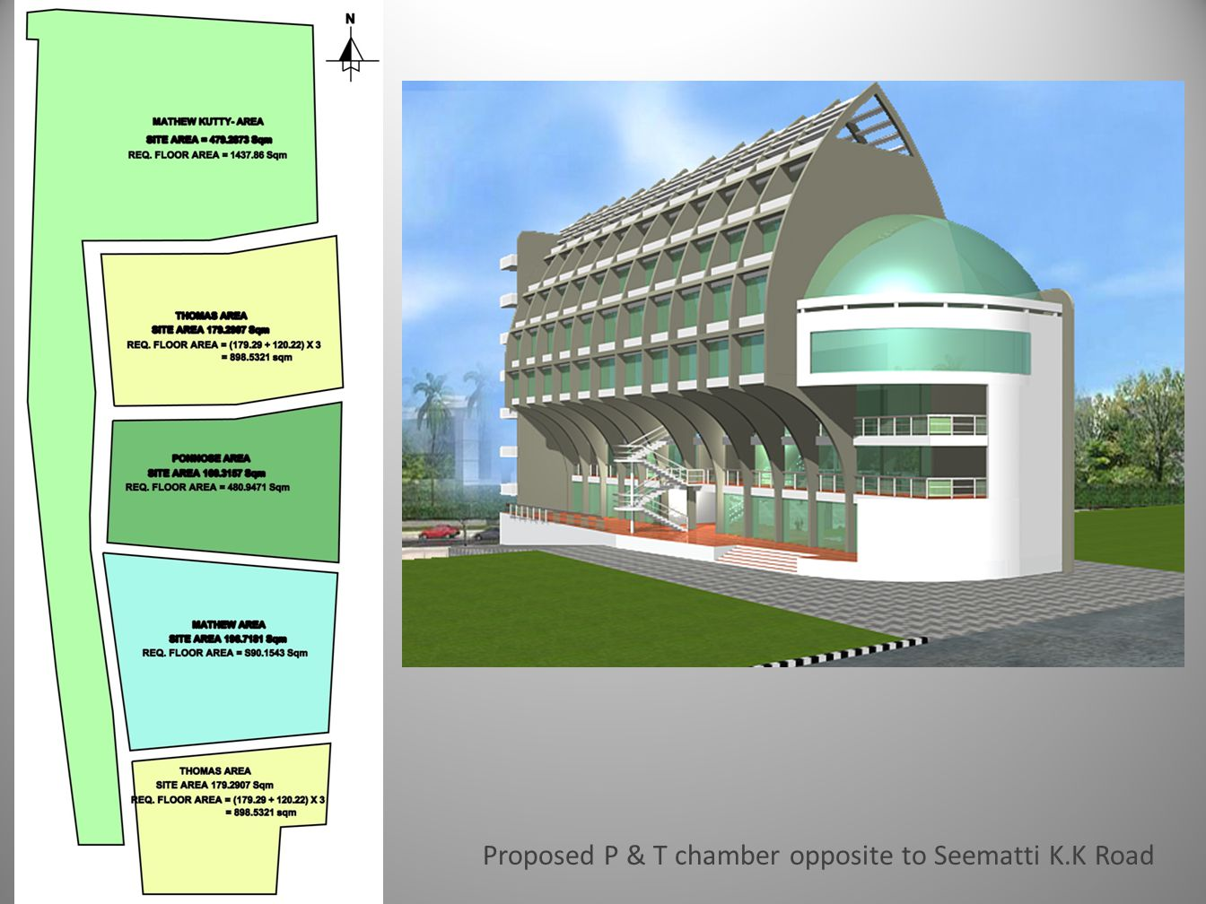 Proposed P & T chamber opposite to Seematti K.K Road
