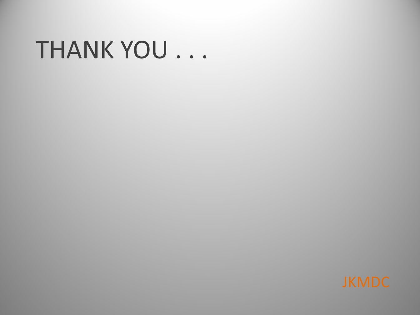 THANK YOU . . . JKMDC