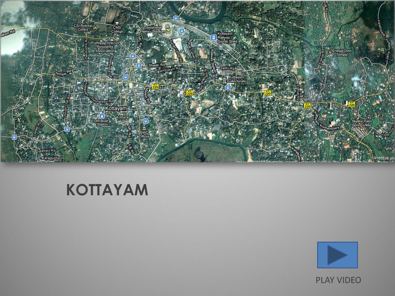 KOTTAYAM PLAY VIDEO