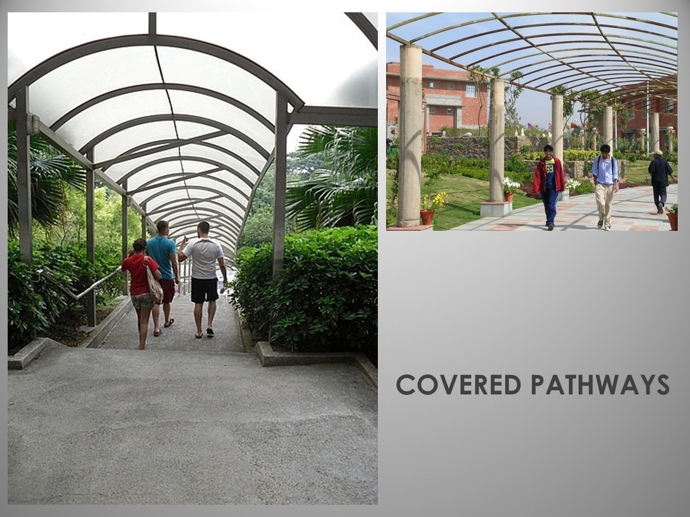 COVERED PATHWAYS