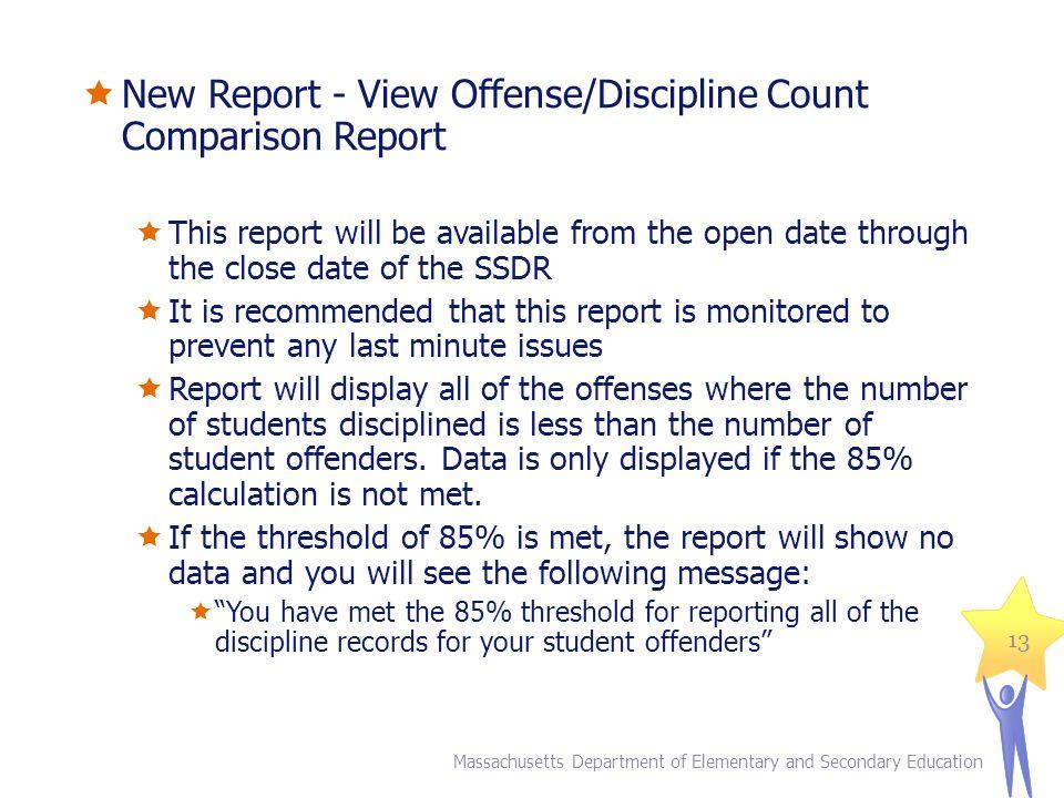 New Report - View Offense/Discipline Count Comparison Report