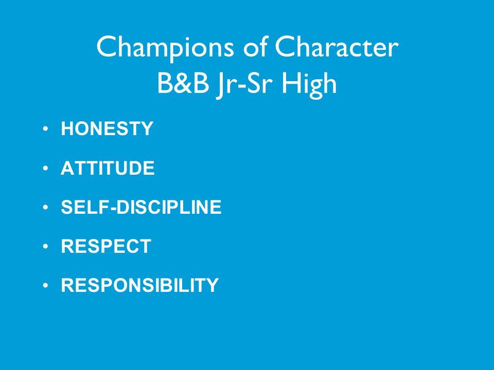 Champions of Character B&B Jr-Sr High