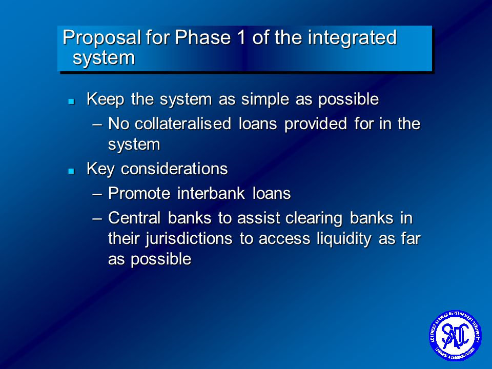 Proposal for Phase 1 of the integrated system