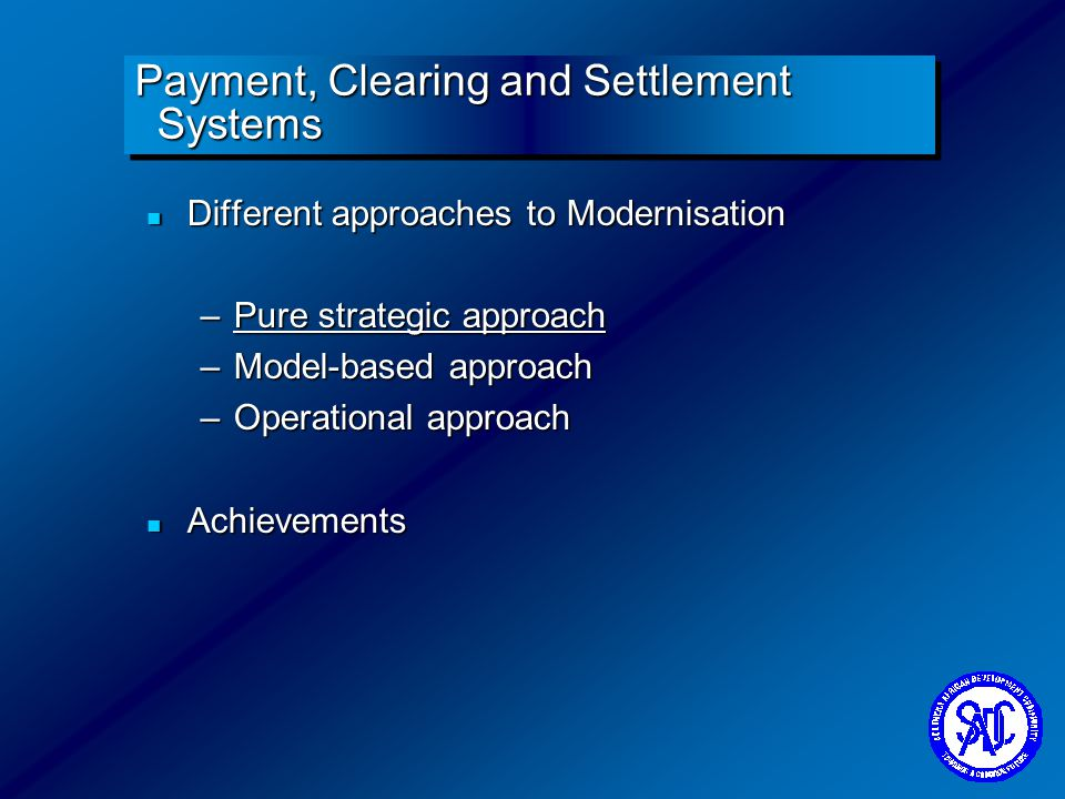 Payment, Clearing and Settlement Systems