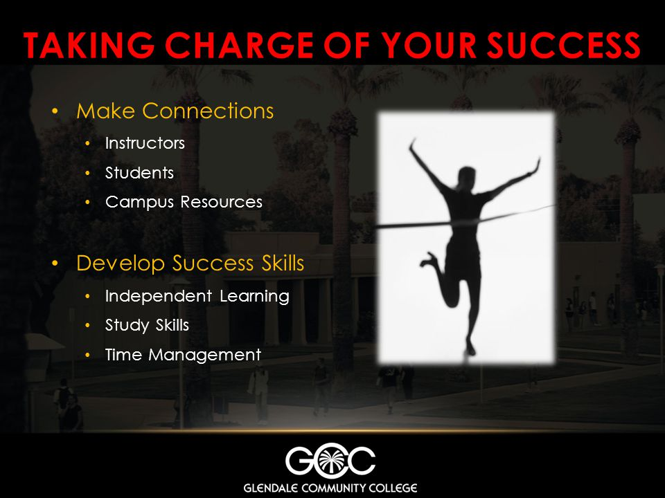 Taking charge of your success