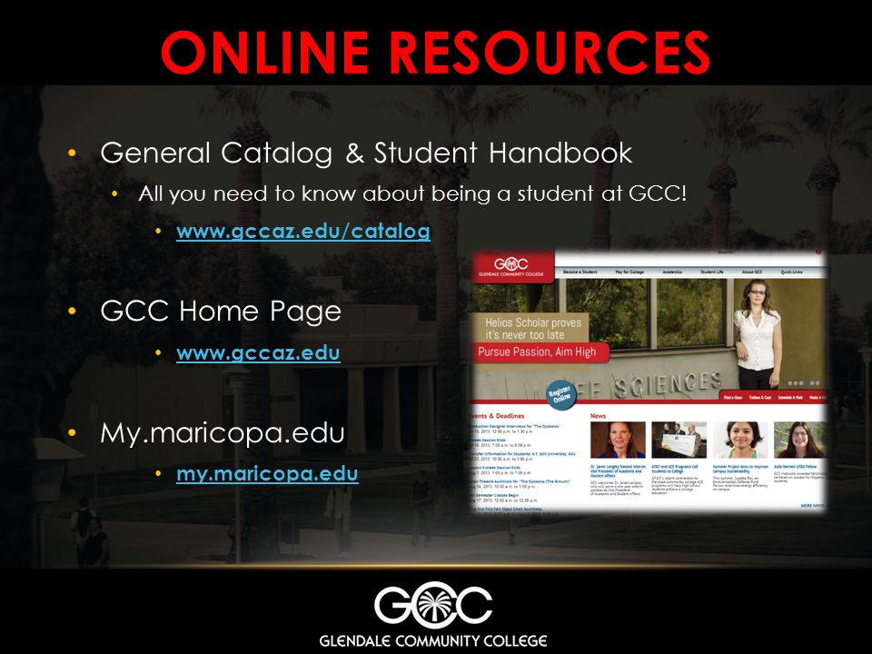 ONLINE resources General Catalog & Student Handbook GCC Home Page