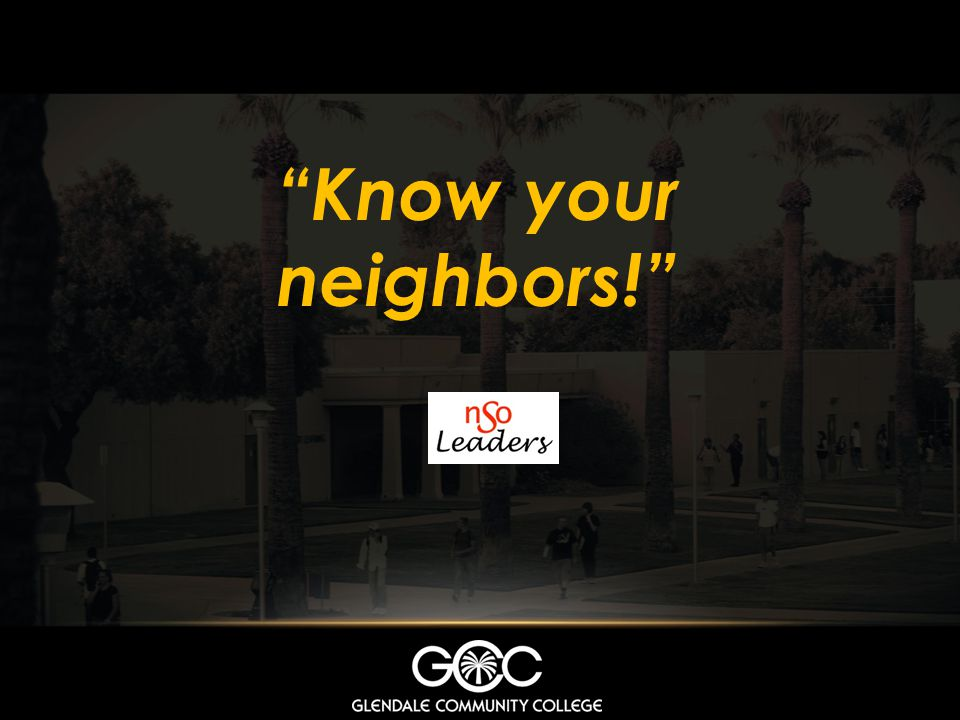 Know your neighbors!