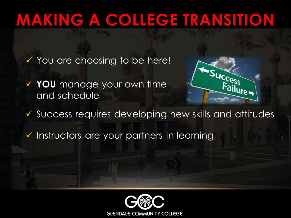 MAKING A COLLEGE TRANSITION