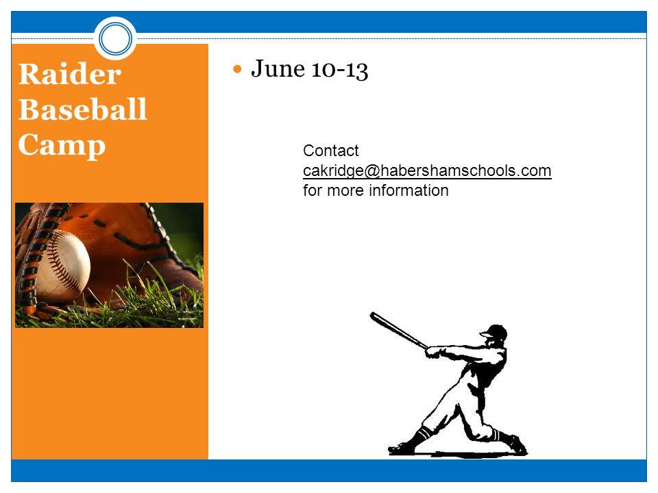 Raider Baseball Camp June 10-13