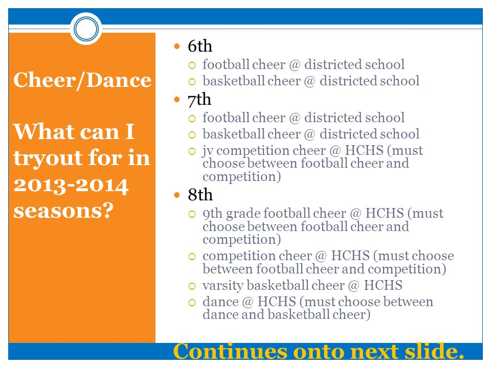 Cheer/Dance What can I tryout for in 2013-2014 seasons
