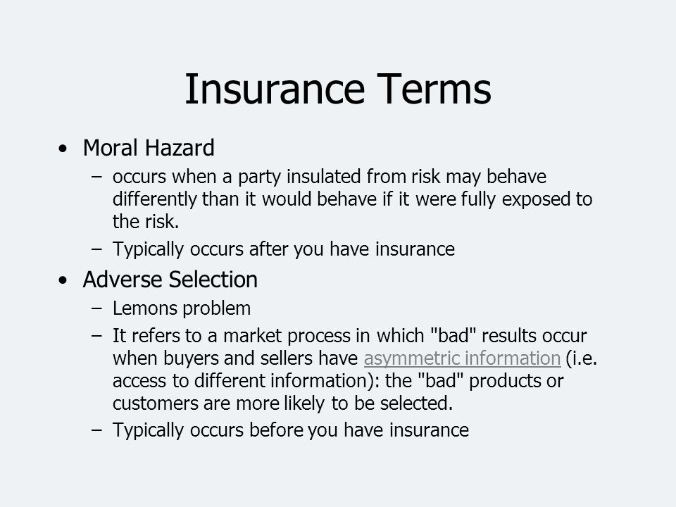 Insurance Terms Moral Hazard Adverse Selection