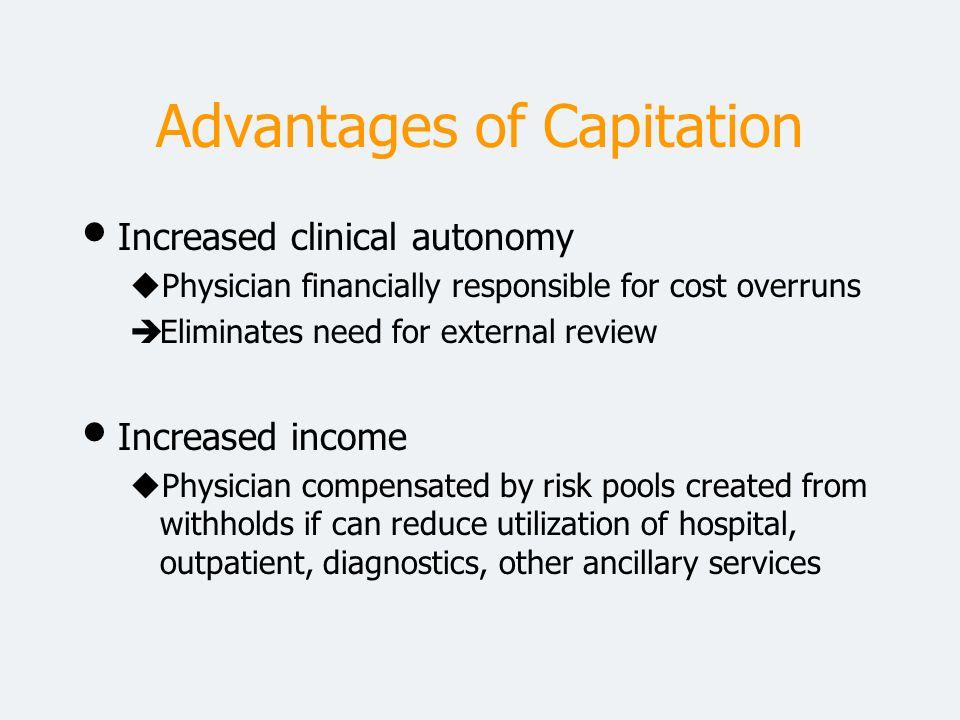 Advantages of Capitation