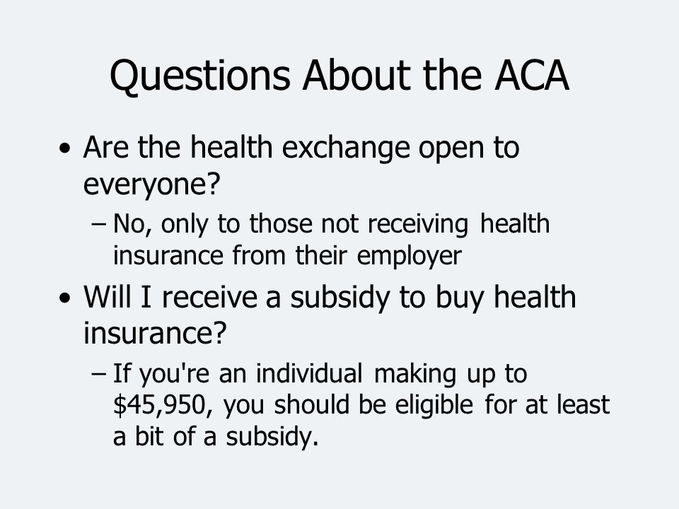 Questions About the ACA