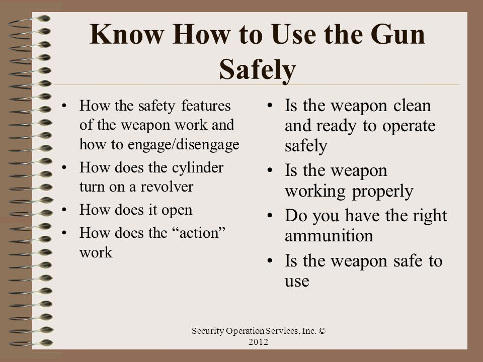 Know How to Use the Gun Safely