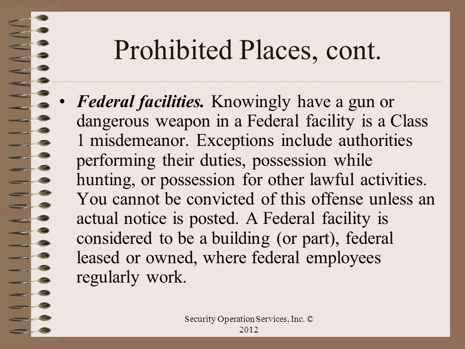 Prohibited Places, cont.