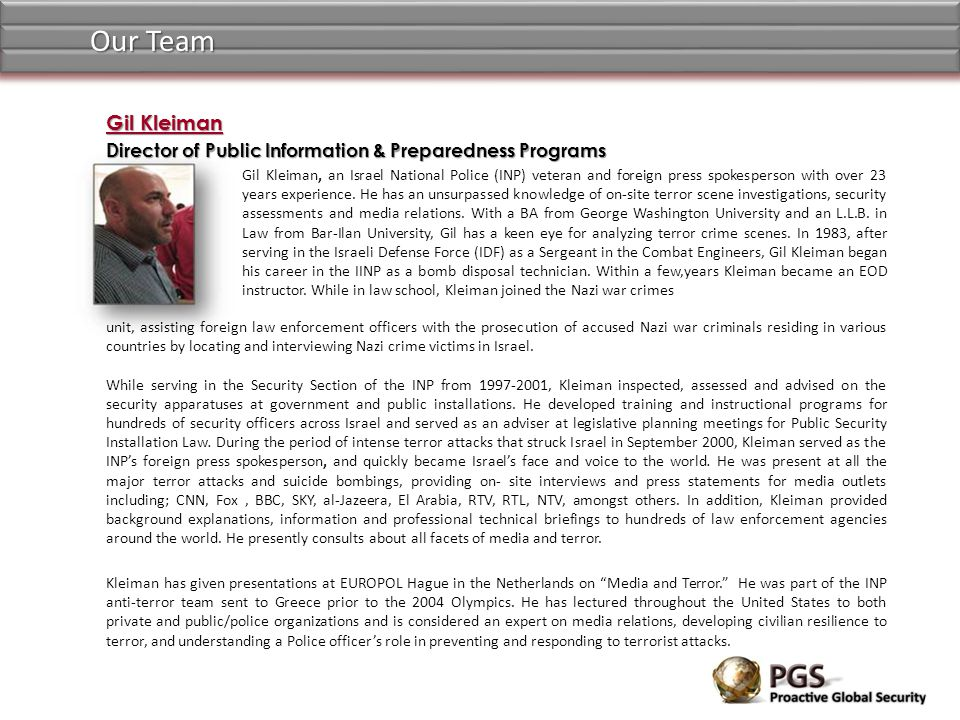 Our Team Gil Kleiman. Director of Public Information & Preparedness Programs.