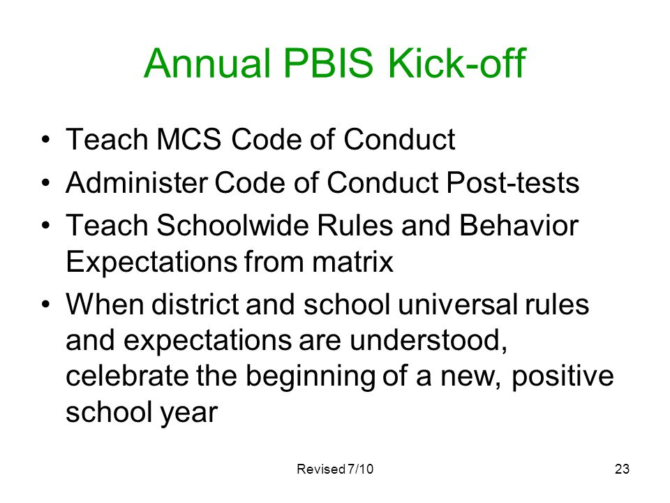 Annual PBIS Kick-off Teach MCS Code of Conduct