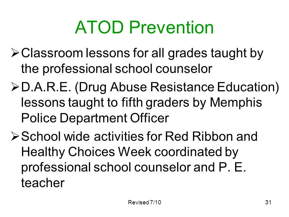 ATOD Prevention Classroom lessons for all grades taught by the professional school counselor.