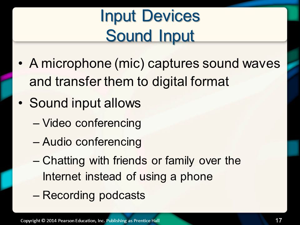 Input Devices Sound Input (cont.)