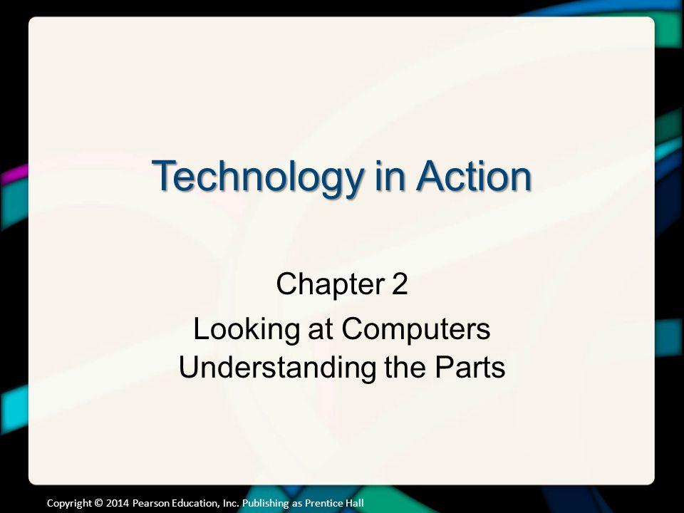 Chapter Topics Understanding Your Computer