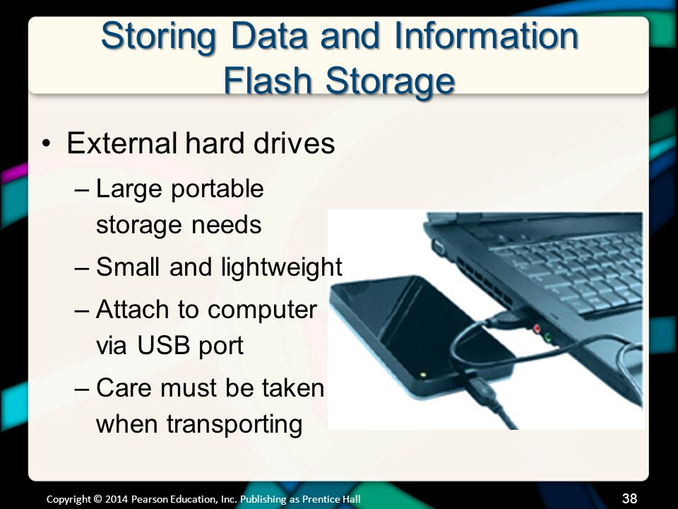 Storing Data and Information Flash Storage (cont.)