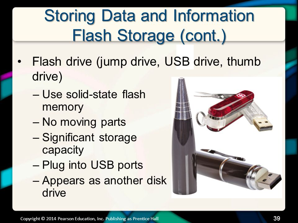 Storing Data and Information Flash Memory (cont.)