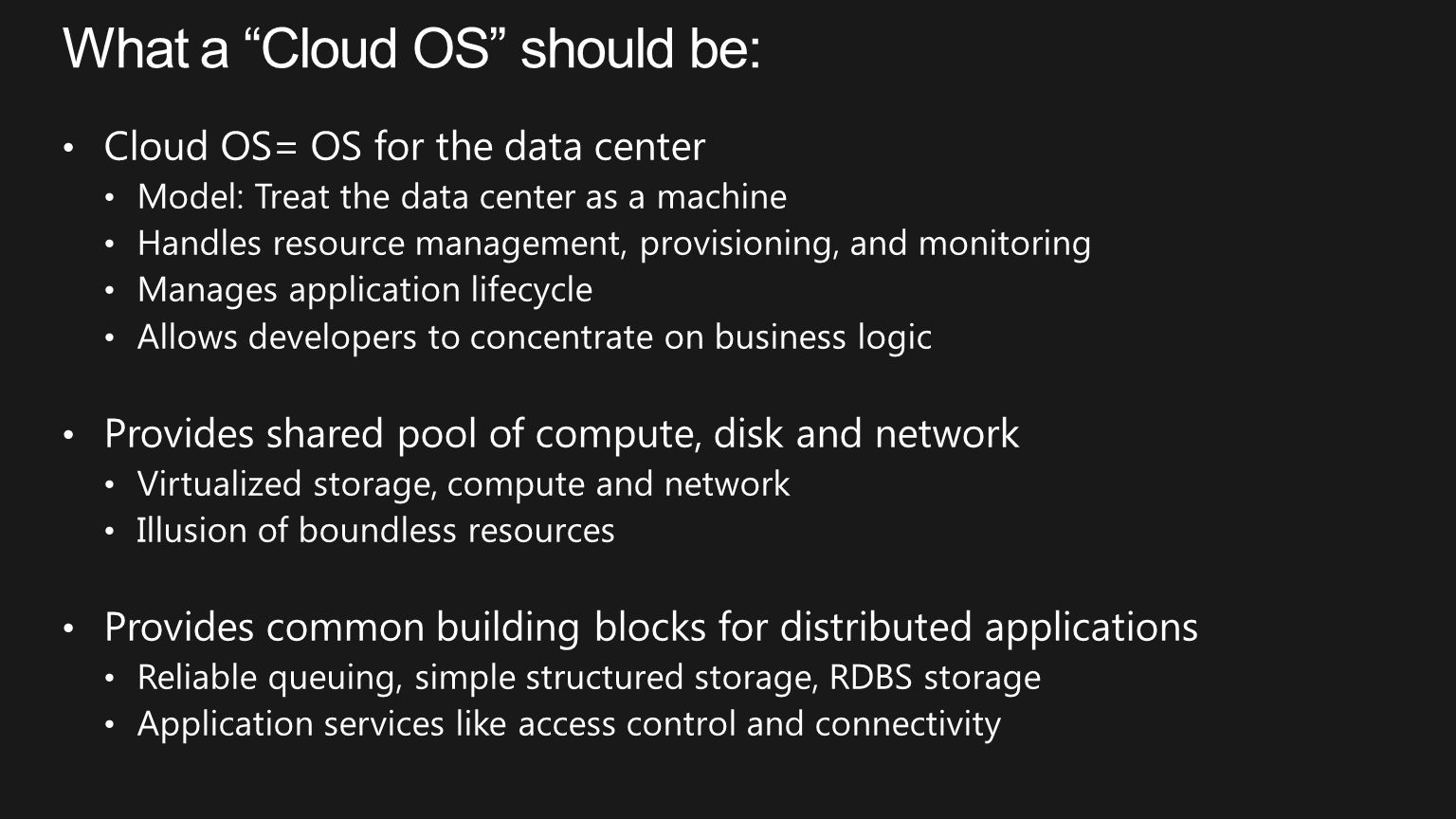 What a Cloud OS should be:
