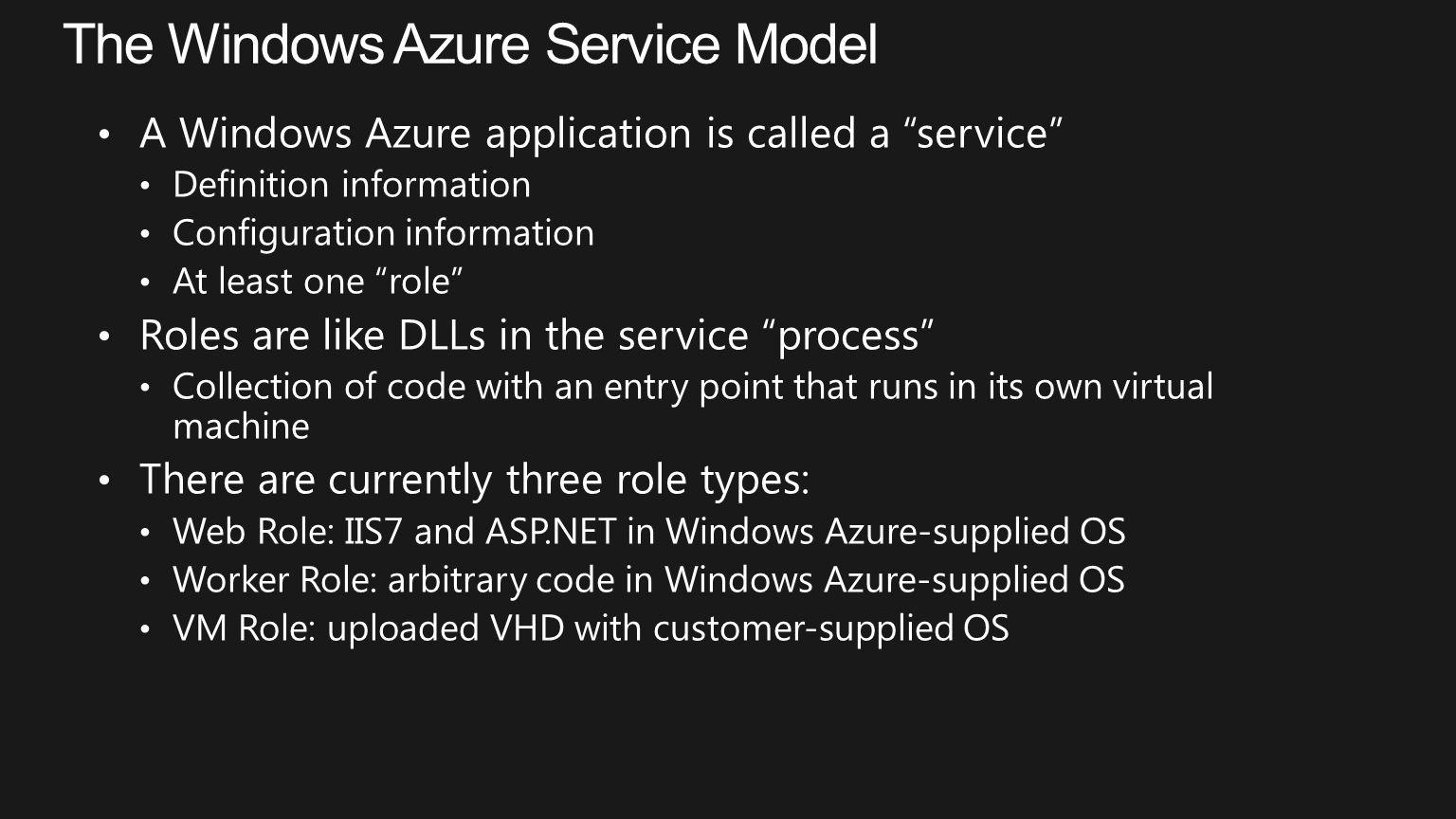The Windows Azure Service Model