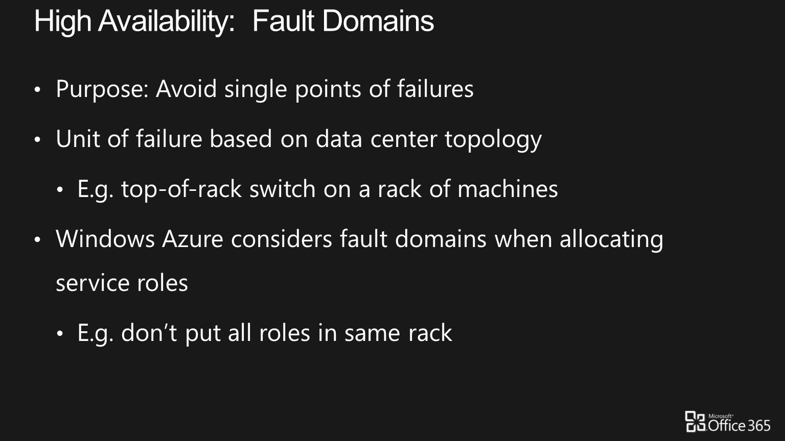 High Availability: Fault Domains