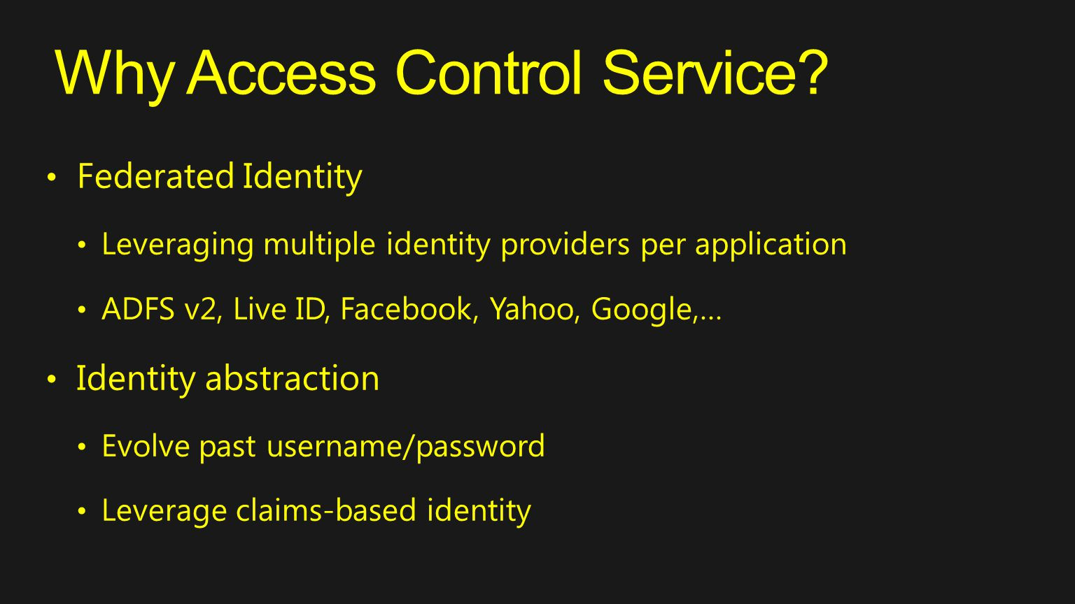 Why Access Control Service